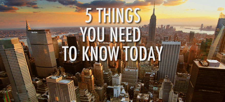 Friday Brief: 5 Things Traders Need to Know for Today