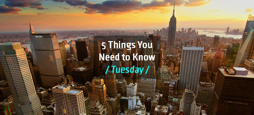 Tuesday Brief: Five Things Traders Need to Know for Today