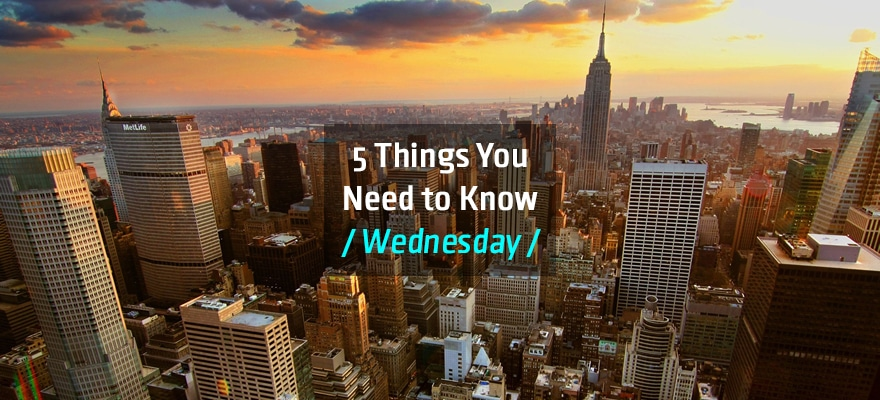 Wednesday Brief: Five Things Traders Need to Know for Today