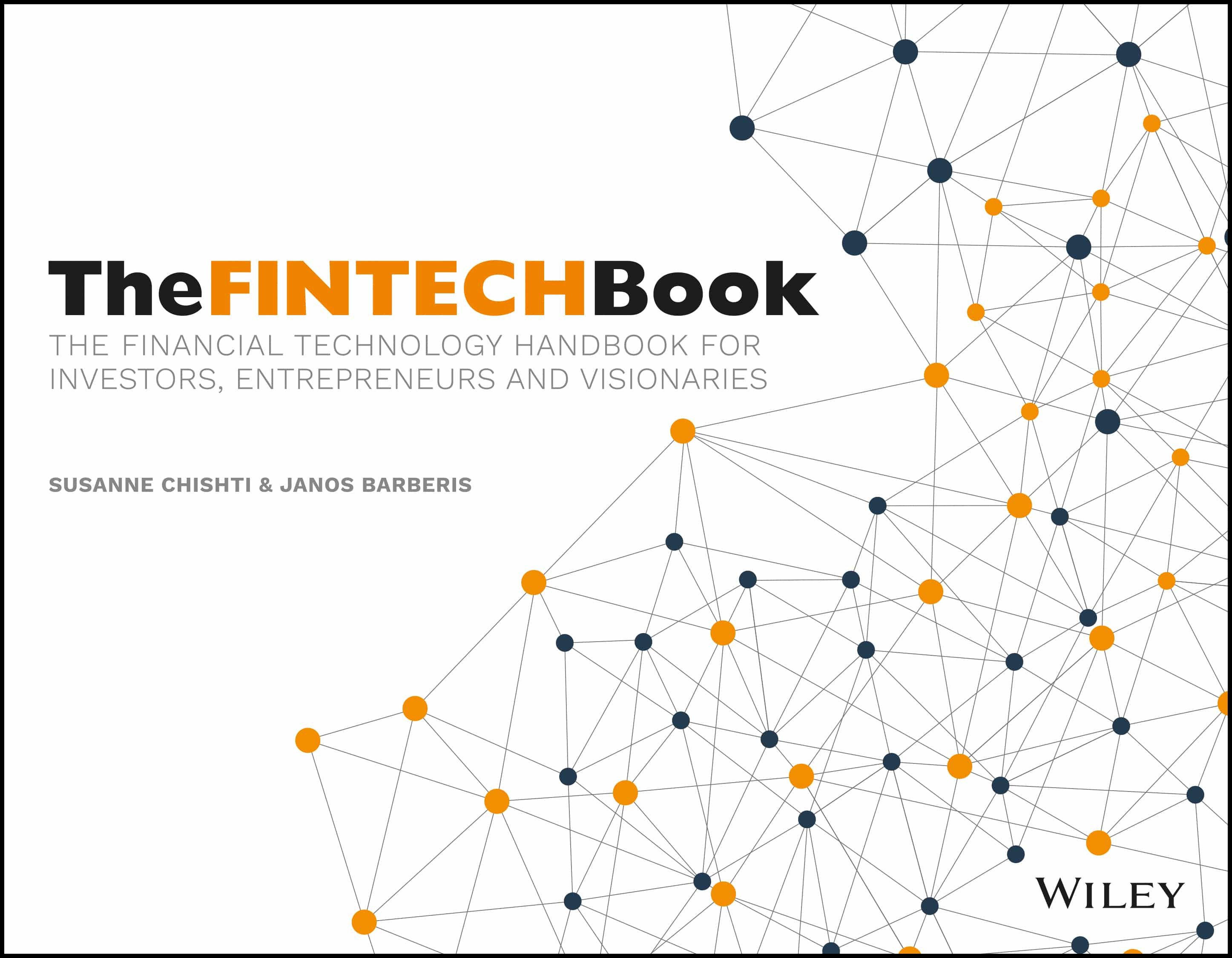 The FINTECH Book: A Professional Overview of the World of Financial Technology