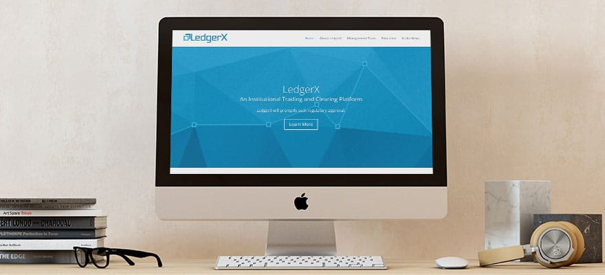 LedgerX Receives CFTC Mandate as Bitcoin Derivatives Clearing Organization