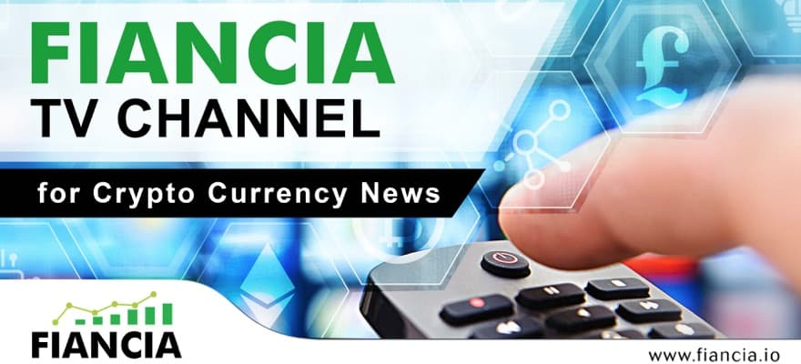 Fiancia Limited UK Launches Crypto News TV Channel & Copy Trading Platform