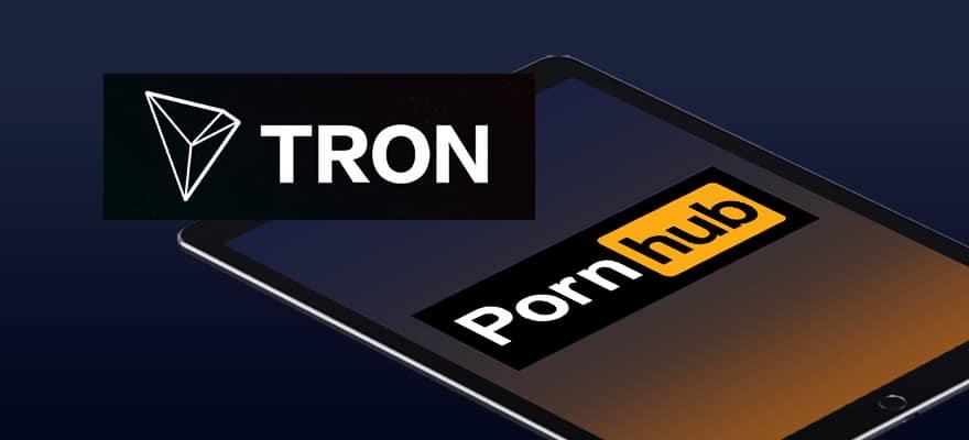 Pornhub Now Accepts Tron and Zencash