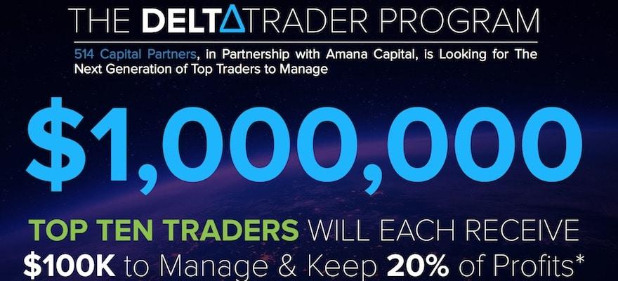 Amana Capital 514 Partners To Allocalte 1M Delta Trader Program Users