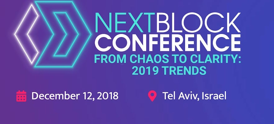 NEXT BLOCK Blockchain Conference is Coming to Tel Aviv