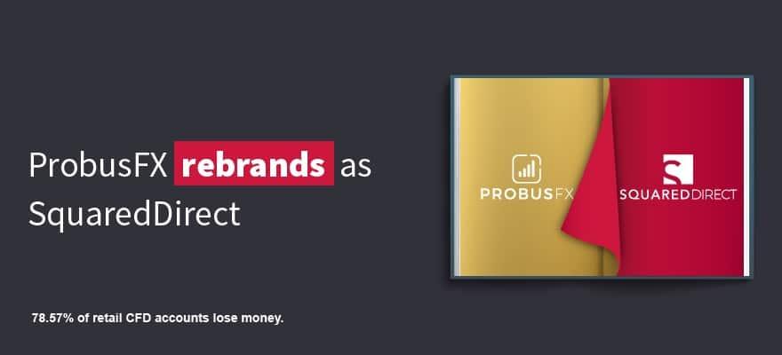 ProbusFX Rebrands as SquaredDirect