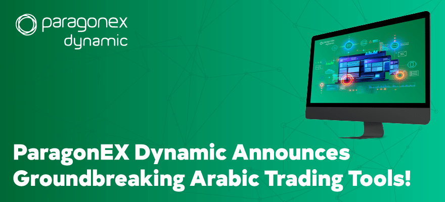 ParagonEX Dynamic Announces Groundbreaking Arabic Trading Tools at Virtual Expo | Finance Magnates